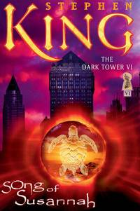 image of Song Of Susannah - Dark Tower vol. 6