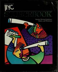 Writers Inc Sourcebook: Student Writing Guidelines, Models, and Workshops