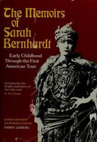 THE MEMOIRS OF SARAH BERNHARDT