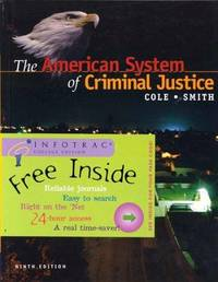 The American System of Criminal Justice With Infotrac
