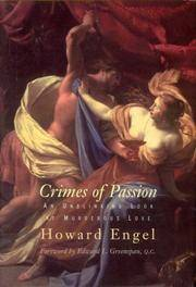 Crimes of Passion - An Unblinking Look at Murderous Love