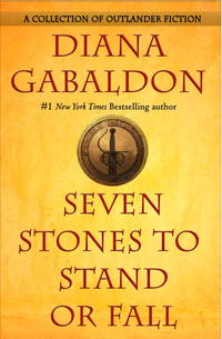 Seven Stones to Stand or Fall (Outlander) by  Diana Gabaldon - Signed First Edition - 2017-06-27 - from The Book Scouts (SKU: 20090023)