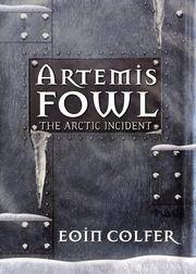 Artemis Fowl: The Arctic Incident [SIGNED]