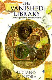 The Vanished Library: A Wonder of the Ancient World by Luciano Canfora - 1990