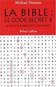 image of La Bible : Le code secret II - Le Compte à rebours a commencé…
