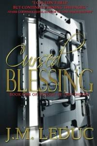 Cursed Blessing: Book One Trilogy of the Chosen (Volume 1)