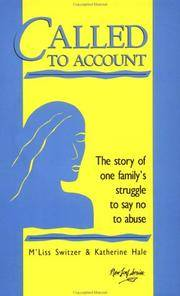 CALLED TO ACCOUNT. The story of one family's struggle to say no to abuse