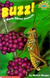 image of Buzz!: A Book about Insects (Hello Reader! Science: Level 3)