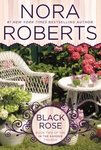 image of Black Rose: In the Garden Trilogy
