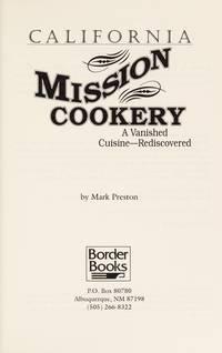 California Mission Cookery Preston, Mark
