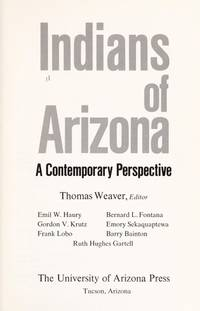 INDIANS OF ARIZONA: A CONTEMPORARY PERSPECTIVE