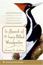 In Search of the Ivory-Billed Woodpecker by  Jerome A Jackson - Paperback - from Mediaoutletdeal1 and Biblio.com