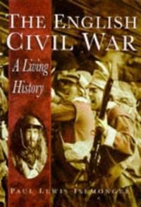 The English Civil War: A Living History