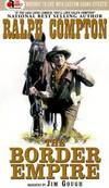 image of The Border Empire (The Gunfighter Series 4)