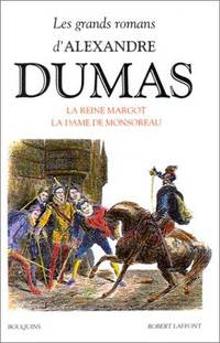 image of La reine Margot ;: La dame de Monsoreau (Les grands romans d'Alexandre Dumas) (French Edition)