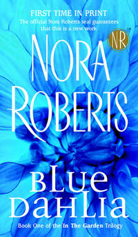 Blue Dahlia (In the Garden Trilogy, Book 1)
