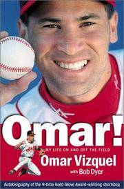 Omar! My Life On And Off The Field *SIGNED by  Bob  Omar & Dyer - Signed First Edition - 2002 - from LSQ Books and Biblio.com