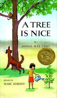 A Tree Is Nice by  Marc (Illustrator)  Janice May/ Simont - Hardcover - 1956 - from Revaluation Books (SKU: 2-0060261552)
