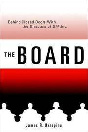 The Board: Behind Closed Doors with the Directors of DFP, Inc. Ukropina, James
