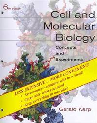 Cell and Molecular Biology: Concepts and Experiments by Gerald Karp - 2009-09-06 - from Books Express and Biblio.com