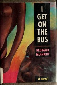 I GET ON THE BUS; A novel