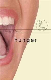 HUNGER (The Art of Living)