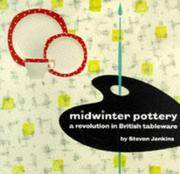 MIDWINTER POTTERY. A Revolution In British Tableware.