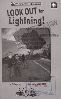 Look Out for Lightening!: Book 2 (Wendy's Weather Warriors) by Kathryn Lay - Hardcover - from BookZone U.S.A. and Biblio.com