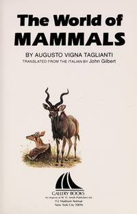 The World of Mammals