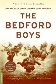 image of The Bedford Boys: One American Town's Ultimate D-day Sacrifice
