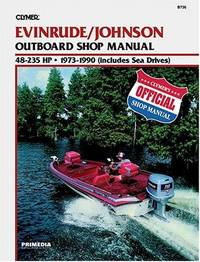 image of Evinrude/Johnson Outboard Shop Manual 48-235 Hp, 1973 1990 (Clymer Marine Repair Series)