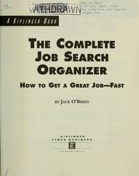 image of The Complete Job Search Organizer: How to Get a Job - Fast