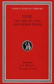 OVID IN SIX VOLUMES: VOLUME II - THE ART OF LOVE AND OTHER POEMS - LOEB CLASSICAL LIBRARY NO