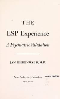 The ESP Experience: A Psychiatric Validation