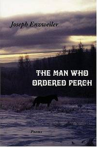 The Man Who Ordered Perch