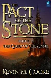 The Pact of the Stone: The Quest of Cheyenne