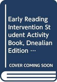 EARLY READING INTERVENTION STUDENT ACTIVITY BOOK, DNEALIAN EDITION      GRADE K PART 3