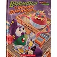 Larryboy and the Golden Gum Balls (VeggieTales)