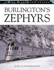 Burlington's Zephyrs (Great Passenger Trains)