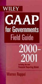 GAAP for Governments Field Guide 2000: Including GASB--34 New GASB Reporting Model