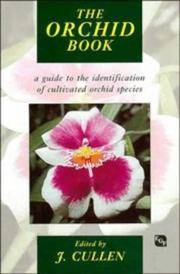 The ORCHID Book : A Guide To The Identification Of Cultivated Orchid Species.