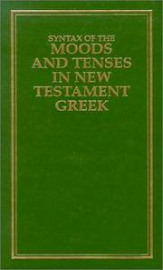 Syntax of Moods and Tenses in New Testament Greek.