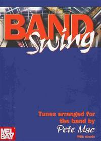 Band Swing by Pete Mac - Paperback - 2001-11 - from Upper Village Books and Biblio.com