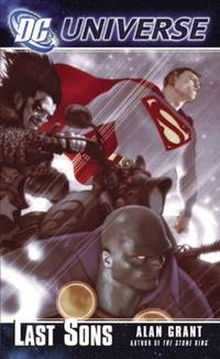DC Universe: Last Sons by Alan Grant - Paperback - 2006-02-01 - from Ergodebooks (SKU: SONG0446616567)
