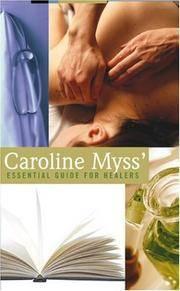 Caroline Myss' Essential Guide for Healers (Audio Cassette – Unabridged).