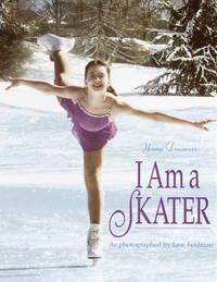I Am a Skater (Young Dreamers) Feldman, Jane