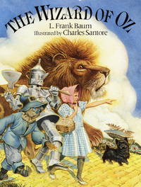The Wizard of Oz: (Reissue) by L. Frank Baum, Charles Santore