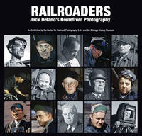 Railroaders  Jack Delano's Homefront Photography