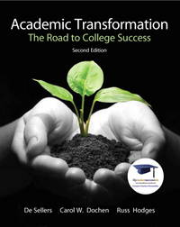 Academic Transformation: The Road to College Success