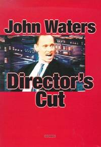 Director's Cut: John Waters